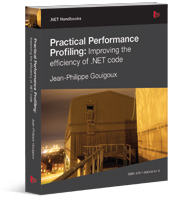 Practical Performance Profiling : Improving the efficiency of .NET code - Simple Talk Editions
